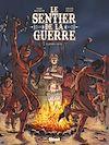 Télécharger le livre :  Le Sentier de la Guerre - Tome 02
