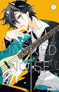 Téléchargez le livre :  Masked Noise - Tome 09