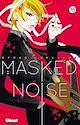 Télécharger le livre : Masked Noise - Tome 10