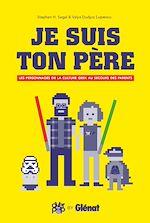 Téléchargez le livre :  Je suis ton père