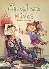 Télécharger le livre :  Mauvaises mines