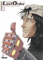 Téléchargez le livre :  Gunnm Last Order - Édition originale - Tome 02