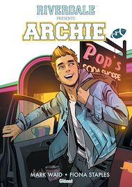 Téléchargez le livre :  Riverdale présente Archie - Tome 01