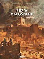 Téléchargez le livre :  L'Épopée de la franc-maçonnerie - Tome 01