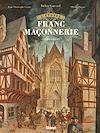 Télécharger le livre :  L'Épopée de la franc-maçonnerie - Tome 02