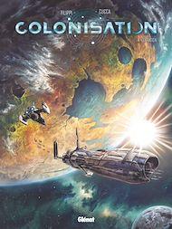 Téléchargez le livre :  Colonisation - Tome 04