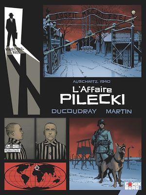 Téléchargez le livre :  Rendez-vous avec X - L'Affaire Pilecki