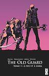 Télécharger le livre :  The Old Guard - Tome 01