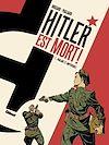 Télécharger le livre :  Hitler est mort ! - Tome 01