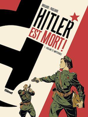 Téléchargez le livre :  Hitler est mort ! - Tome 01