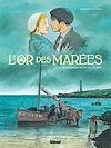 Télécharger le livre :  L'Or des marées - Tome 01