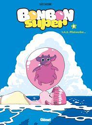 Téléchargez le livre :  Bonbon Super - Tome 01
