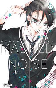 Téléchargez le livre :  Masked Noise - Tome 14