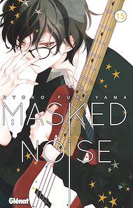 Téléchargez le livre :  Masked Noise - Tome 15
