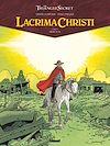 Télécharger le livre :  Lacrima Christi - Tome 06