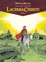 Téléchargez le livre :  Lacrima Christi - Tome 06