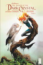 Téléchargez le livre :  Dark Crystal - Tome 02