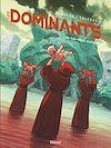 Télécharger le livre :  Les Dominants - Tome 02