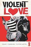 Télécharger le livre :  Violent Love