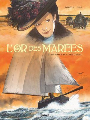 Téléchargez le livre :  L'Or des marées - Tome 02