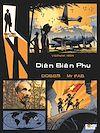 Télécharger le livre :  Rendez-vous avec X - Diên Biên Phu