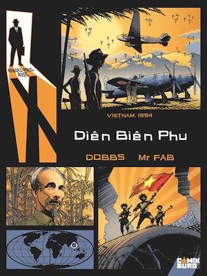 Téléchargez le livre :  Rendez-vous avec X - Diên Biên Phu