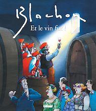 Téléchargez le livre :  Et le vin fut