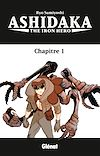 Télécharger le livre :  Ashidaka - The Iron Hero - Tome 01