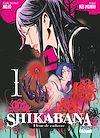 Télécharger le livre :  Shikabana - Fleur de cadavre - Tome 01