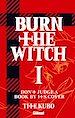 Télécharger le livre : Burn The Witch - Tome 01