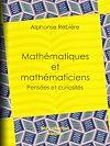 Télécharger le livre :  Mathématiques et mathématiciens