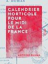 Télécharger le livre :  Calendrier horticole pour le midi de la France