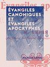 Télécharger le livre :  Évangiles canoniques et Évangiles apocryphes