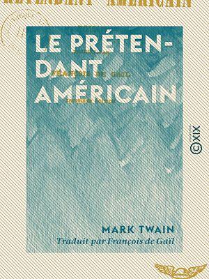Téléchargez le livre :  Le Prétendant américain - Roman