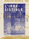 Télécharger le livre :  L'Irrésistible