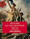 Télécharger le livre :  Histoire du dix-neuvième siècle