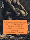 Télécharger le livre :  Discours sur l'origine et les fondements de l'inégalité parmi les hommes