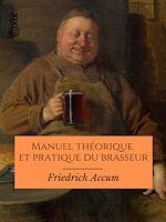 Téléchargez le livre :  Manuel théorique et pratique du brasseur