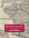 Télécharger le livre :  Notre France