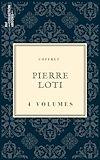 Télécharger le livre :  Coffret Pierre Loti