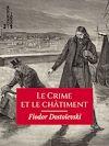 Télécharger le livre :  Le Crime et le Châtiment