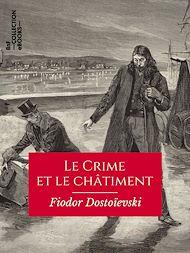 Téléchargez le livre :  Le Crime et le Châtiment