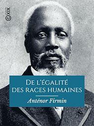 Téléchargez le livre :  De l'égalité des races humaines