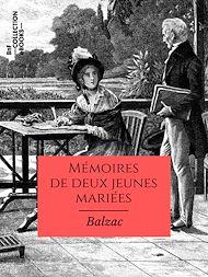 Téléchargez le livre :  Mémoires de deux jeunes mariées