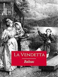 Téléchargez le livre :  La Vendetta
