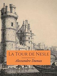 Téléchargez le livre :  La Tour de Nesle