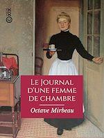 Téléchargez le livre :  Le Journal d'une femme de chambre