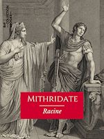Téléchargez le livre :  Mithridate
