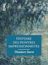 Télécharger le livre :  Histoire des peintres impressionnistes