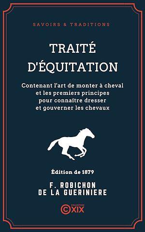 Téléchargez le livre :  Traité d'équitation
